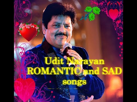 Udit Narayan - Romantic and Sad Songs Collections
