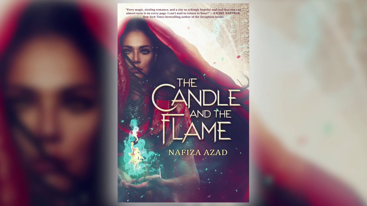 The Candle and the Flame by Nafiza Azad   Scholastic Spring 2019 Online  Preview