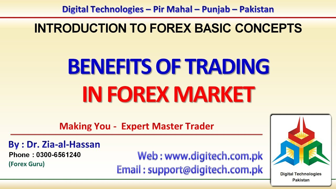 Benefits Of Trading In Forex Urdu Hindi Free Advance Training Course