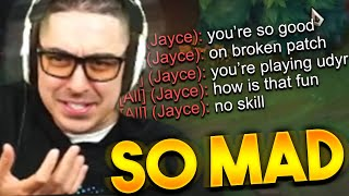 THIS JAYCE IS SO MAD HE GOT DESTROYED BY MY UDYR @Trick2G