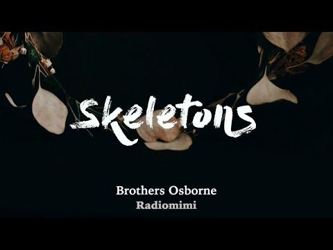 Brothers Osborne - Skeletons(Lyrics)