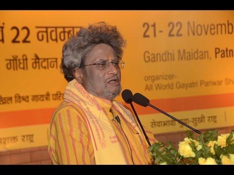 Patna @ अप्प दीपो भव: @ अपने दीपक स्वयं बनो तुम @ उद्बोधन - श्रद्धेय डॉ प्रणव पण्ड्या 22nd Nov. 2014