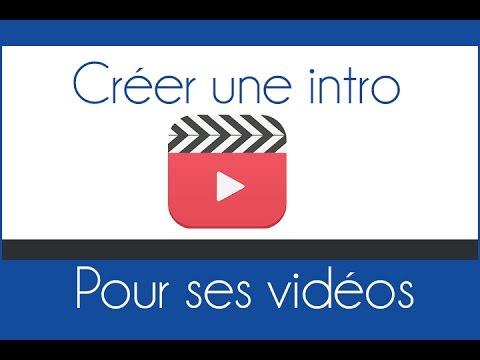 Comment Créer Une Intro En 5 Minutes ?