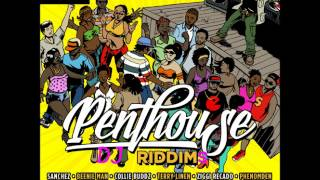 Penthouse Riddim (2014) - Beenie Man, Sanchez, Collie Buddz