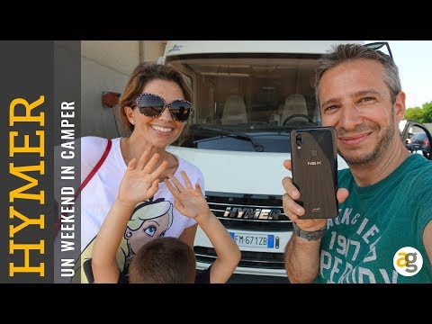 Un WeekEND in CAMPER con HYMER e il VIVO NEX