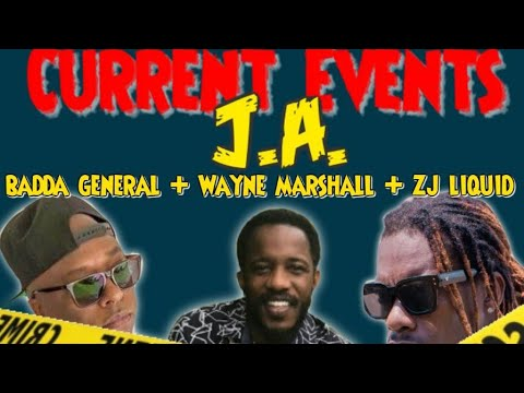 Liquid ,Badda General, Wayne Marshall - Current Events J.A [Official Audio]