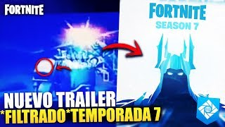 NUEVO TRAILER *FILTRADO* TEMPORADA 7 ? | 1er TEASER SEASON 7 | SECRETOS FORTNITE BATTLE ROYALE