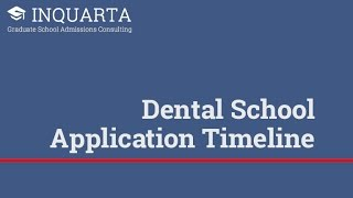 What's the best dental school application timeline?