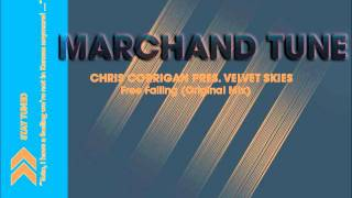 Chris Corrigan Pres. Velvet Skies - Free Falling (Original Mix)