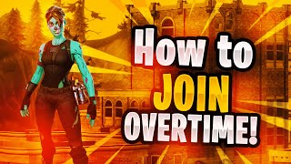 How To Join Overtime READ DESCRIPTION