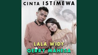 Download Cinta Istimewa (feat. Lala Widy)