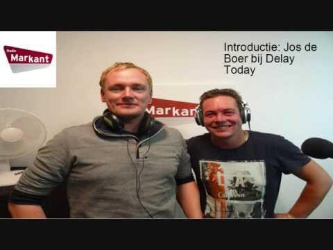 Delay Today - Radio Markant Introductie Jos de Boer