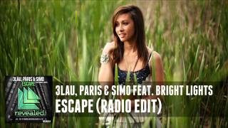 3LAU, Paris & Simo feat. Bright Lights - Escape (Radio Edit)