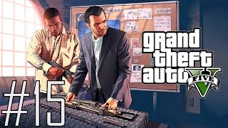 Let's Play Grand Theft Auto V #15 - Our First Heist