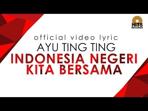 Ayu Ting Ting - Indonesia Ku Berkarya Hanya Untukmu (Official Video Lyric)