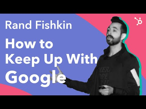 "INBOUND 2016: Rand Fishkin ""How To Keep Up With Google"" + Drive Organic Traffic from Google"