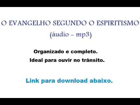 o evangelho segundo o espiritismo mp3