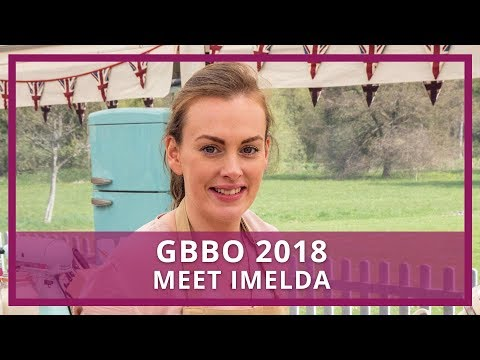 GBBO 2018 | Who is Imelda?