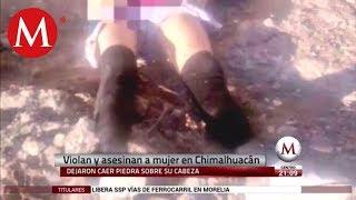 Violan y asesinan a mujer en Chimalhuacán