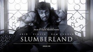 SLUMBERLAND - silent short feature | SHIJU NS | VINESH | RAM CHARAN | ABID