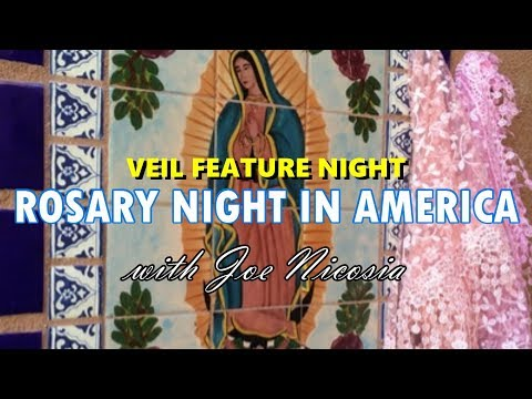 *LIVE* ROSARY NIGHT IN AMERICA with Joe Nicosia - Wed, May 15 2019