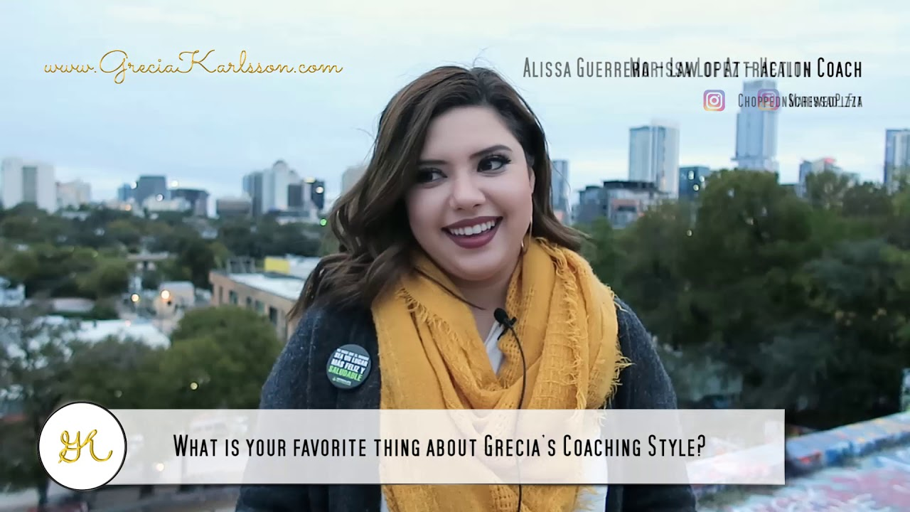 What's your favorite thing about Grecia's Coaching Style? - Grecia Karlsson, Life Coach Testimonial