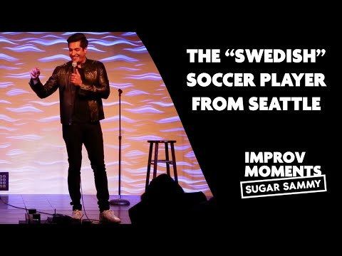 """Humour: Sugar Sammy and The """"Swedish"""" Soccer Player from Seattle"""