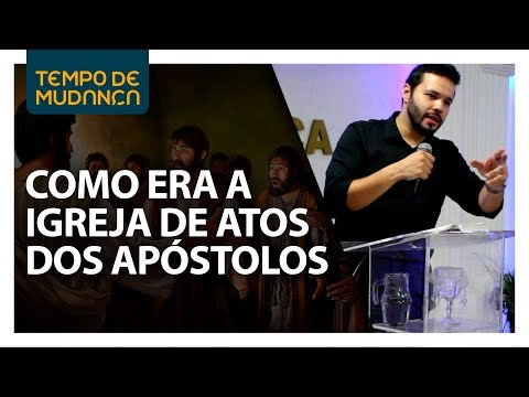 A Igreja de Atos dos Apóstolos