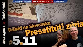 Takže tak! #5.11 Live: Džihád na Slovensku. Presstitúti zúria