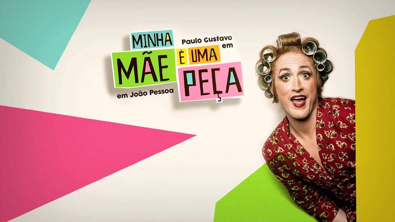 MINHA MÃE É UMA PEÇA - Comédia - Filme Nacional em HD - YouTube