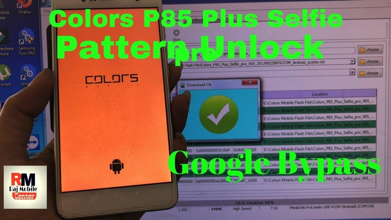 Colors P85 Plus Selfie pro Google Account Bypass [ Flash File ] 2018