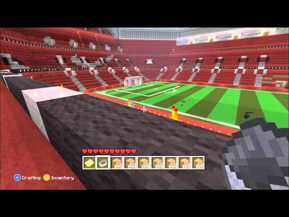 8d7081e8c13 Minecraft Xbox 360 : OLD TRAFFORD STADIUM - YouTube