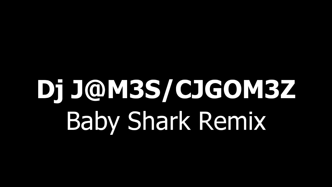 Dj J Mes Baby Shark Remix Youtube