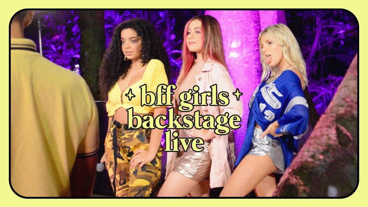 BFF GIRLS - Por trás das câmeras da BFF Girls Live