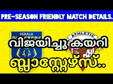 Kerala Blasters pre-season friendly match details /Hero Indian super league/malayalam