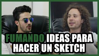 Fumando ideas para hacer un sketch con Luisito Comunica // BerthOh