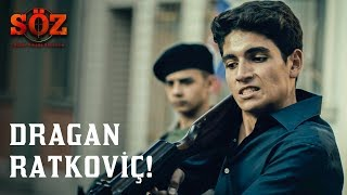Söz | 51.Bölüm - Dragan Ratkoviç!
