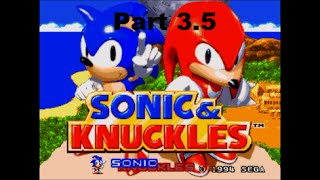 Sonic & Knuckles Part 3.5 - Get Me Out Of Here!