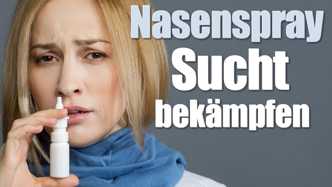 Nasenspray Sucht Bekämpfen