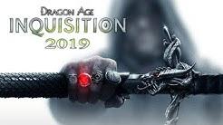 REASONS i still play DRAGON AGE INQUISITION 2019