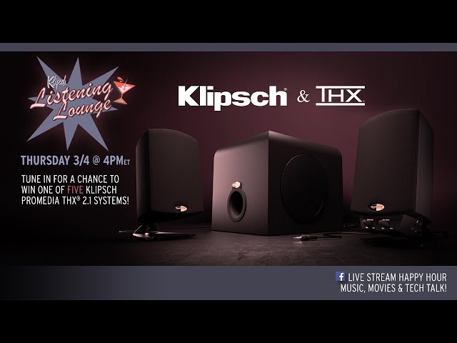 Klipsch | THX Listening Lounge