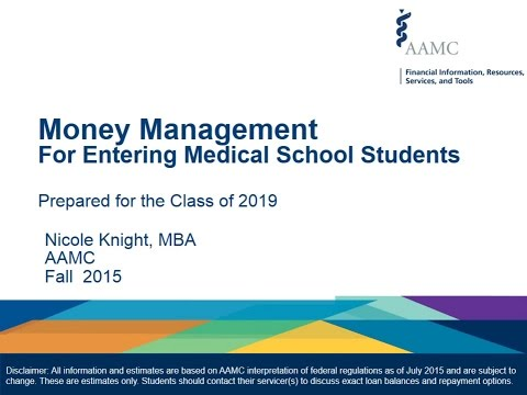 2015 Money Management Webinar for Entering Medical School Students