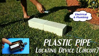 Homemade Electronic Plastic Pipe Locating Device