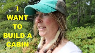 The Search for Off-Grid Land, The Dream Begins  ~ Cabin Build, EPISODE 1