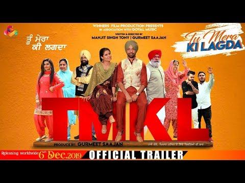 Tu Mera Ki Lagda  Trailer   Punjabi Movie Trailer 2019   Releasing On 6 Dec   Goyal