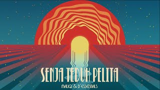 MALIQ & D'Essentials - Senja Teduh Pelita [Official Lyric Video]