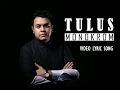 Lirik lagu Tulus - Monokrom (Video Lyric Song)