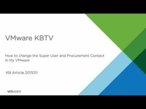 How to change the Super User and Procurement Contact in My VMware