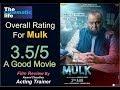 Mulk Movie Review by Kammal Chaudhry | Rishi Kapoor | Taapsee Pannu | Ashutosh Rana |