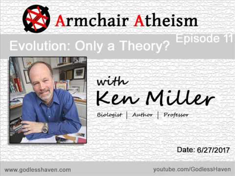 Armchair Atheism, Ep. 11 - Evolution: Only a Theory? with Ken Miller